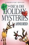 Cover-Bild zu Reed, Annie: The Diz & Dee Holiday Mysteries (eBook)