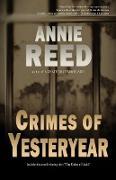 Cover-Bild zu Reed, Annie: Crimes of Yesteryear (eBook)
