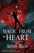 Cover-Bild zu Reed, Annie: Magic From the Heart (eBook)