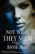 Cover-Bild zu Reed, Annie: Not What They Seem (eBook)