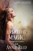 Cover-Bild zu Reed, Annie: Everyday Magic (eBook)