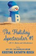 Cover-Bild zu Rusch, Kristine Kathryn: The Holiday Spectacular #1 (eBook)