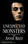 Cover-Bild zu Reed, Annie: Unexpected Monsters (eBook)