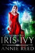 Cover-Bild zu Reed, Annie: Iris & Ivy, a Moretown Bay novel (eBook)