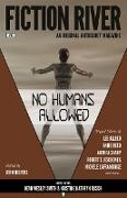 Cover-Bild zu Reed, Annie: Fiction River: No Humans Allowed (Fiction River: An Original Anthology Magazine, #22) (eBook)