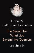Cover-Bild zu Smolin, Lee: Einstein's Unfinished Revolution