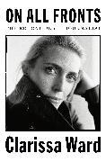 Cover-Bild zu Ward, Clarissa: On All Fronts
