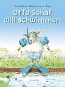 Cover-Bild zu van Uden, Annelies: Otto Schaf will schwimmen
