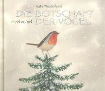 Cover-Bild zu Westerlund, Kate: Die Botschaft der Vögel