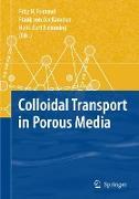 Cover-Bild zu Colloidal Transport in Porous Media von Frimmel, Fritz H. (Hrsg.)