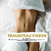 Cover-Bild zu Traumfrau Finden (Audio Download) von Höper, Florian