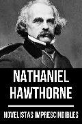 Cover-Bild zu Hawthorne, Nathaniel: Novelistas Imprescindibles - Nathaniel Hawthorne (eBook)