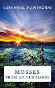 Cover-Bild zu Hawthorne, Nathaniel: Mosses From an Old Manse (eBook)