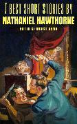 Cover-Bild zu Hawthorne, Nathaniel: 7 best short stories by Nathaniel Hawthorne (eBook)