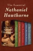Cover-Bild zu Hawthorne, Nathaniel: The Essential Nathaniel Hawthorne (eBook)