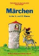 Cover-Bild zu Märchen in der 1. und 2. Klasse von Leibold-Lang, Bettina