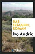 Cover-Bild zu Andric, Ivo: Das Fräulein; Roman