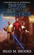 Cover-Bild zu Brooks, Shad M.: Shadow of the Conqueror