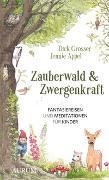 Cover-Bild zu Zauberwald & Zwergenkraft von Grosser, Dirk
