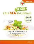 Cover-Bild zu Das hCG Veggie Kochbuch von Hild, Anne
