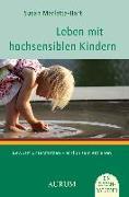 Cover-Bild zu Leben mit hochsensiblen Kindern von Marletta Hart, Susan