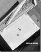 Cover-Bild zu Urweider, Raphael: Biel/Bienne - Neue Horizonte, bekannte Traditionen