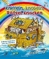 Cover-Bild zu Kniffeln, knobeln, Rätsel knacken von Rohleder, Cornelia (Übers.)