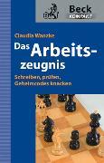 Cover-Bild zu Das Arbeitszeugnis (eBook) von Wanzke, Claudia