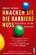 Cover-Bild zu Knacken Sie die Karrierenuss! (eBook) von Lürssen, Jürgen