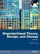 Cover-Bild zu Organizational Theory, Design, and Change: Global Edition von Jones, Gareth R.