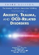 Cover-Bild zu The American Psychiatric Association Publishing Textbook of Anxiety, Trauma, and OCD-Related Disorders (eBook) von Simon, Naomi (Hrsg.)