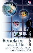 Cover-Bild zu Fenêtres sur atelier (eBook) von de L'Isle, Liane