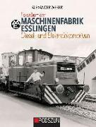 Cover-Bild zu Maschinenfabrik Esslingen: Diesel- und Elektrolokomotiven von Weber, Alexander