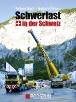 Cover-Bild zu Schwerlast in der Schweiz von Hauch, Wolfgang