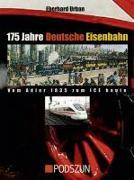 Cover-Bild zu 175 Jahre Deutsche Eisenbahn von Urban, Eberhard