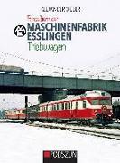 Cover-Bild zu Fotoalbum der Maschinenfabrik Esslingen: Triebwagen von Weber, Alexander