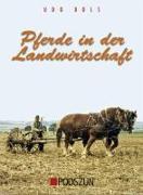 Cover-Bild zu Pferde in der Landwirtschaft von Bols, Udo