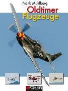 Cover-Bild zu Oldtimer Flugzeuge von Mühlberg, Frank