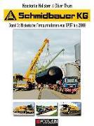 Cover-Bild zu Schmidbauer KG Band 3: Historische Fotoaufnahmen von 1987 bis 2000 von Hellstern, Konstantin