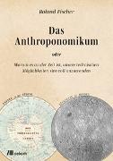 Cover-Bild zu Das Anthroponomikum von Fischer, Roland