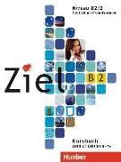 Cover-Bild zu Ziel B2, Band 2. Niveau B2/2 / Paket Kursbuch und Arbeitsbuch mit Lerner-Audio-CD/CD-ROM von Dallapiazza, Rosa-Maria