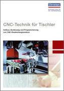 Cover-Bild zu CNC-Technik für Tischler von Fischer, Roland