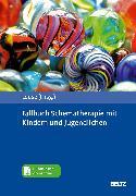 Cover-Bild zu Fallbuch Schematherapie mit Kindern und Jugendlichen von Loose, Christof (Hrsg.)