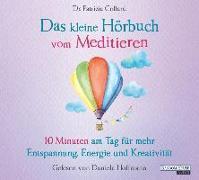 Cover-Bild zu Collard, Patrizia: Das kleine Hörbuch vom Meditieren