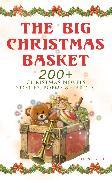 Cover-Bild zu Lagerlöf, Selma: The Big Christmas Basket: 200+ Christmas Novels, Stories, Poems & Carols (Illustrated) (eBook)