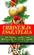 Cover-Bild zu MacDonald, George: CHRISTMAS ESSENTIALS - The Greatest Novels, Tales & Poems for The Holiday Season: 180+ Titles in One Volume (Illustrated) (eBook)