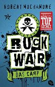 Cover-Bild zu Muchamore, Robert: Rock War - Das Camp (eBook)
