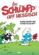 Cover-Bild zu Die Schlümpp uff Hessisch. Band 1 (eBook) von Peyo