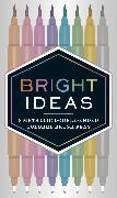 Cover-Bild zu Chronicle Books (Geschaffen): Bright Ideas: 8 Metallic Double-Ended Colored Brush Pens