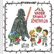 Cover-Bild zu Brown, Jeffrey: Star Wars: A Vader Family Sithmas